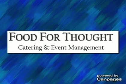 video Food For Thought Catering & Event Management