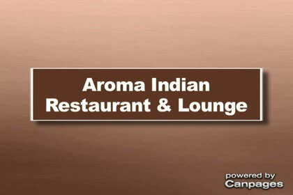 video Aroma Indian Restaurant & Lounge